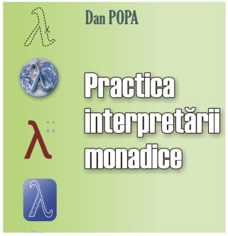 Practica Interpretarii Monadice
